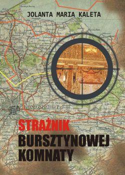 Okładka książki - Strażnik Bursztynowej Komnaty
