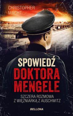 Okładka książki - Spowiedź doktora Mengele