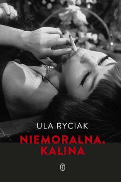Okładka książki - Niemoralna. Kalina
