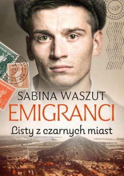 Okładka książki - Emigranci. Listy z czarnych miast