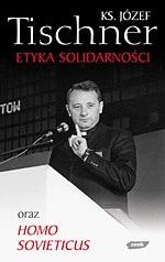 Okładka książki - Etyka Solidarności oraz Homo Sovieticus