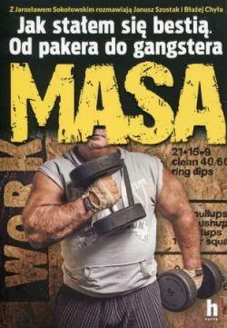 Okładka książki - Masa. Jak stałem się bestią. Od pakera do gangstera
