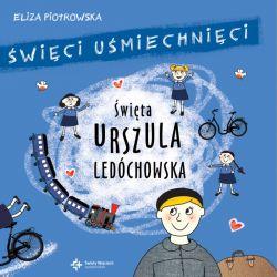 Okładka książki - Święta Urszula Ledóchowska