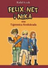 Okładka książki - Felix, Net i Nika oraz Tajemnica Kredokrada