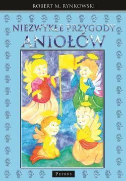 Okładka książki - Niezwykłe przygody aniołów