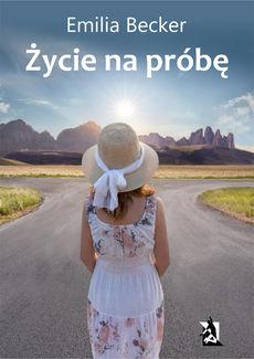 Okładka książki - Życie na próbę