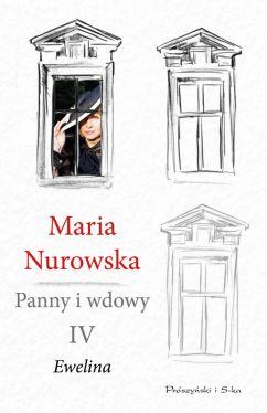 Okładka książki - Panny i wdowy. Tom 4. Ewelina