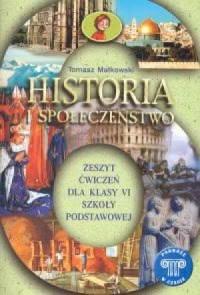 Okładka książki - Historia i społeczeństwo 6. Podróże w czasie. Zeszyt ćwiczeń