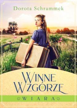 Okładka książki - Winne Wzgórze. Wiara