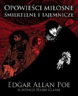 Okładka książki - Opowieści miłosne, śmiertelne i tajemnicze