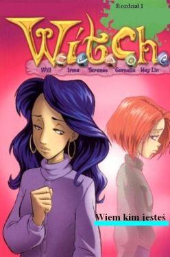 Okładka książki - W.I.T.C.H. Wiem, kim jesteś