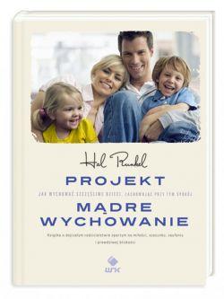 Okładka książki - Projekt Mądre Wychowanie