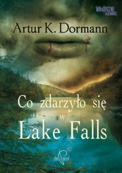 Okładka książki - Co zdarzyło się w Lake Falls