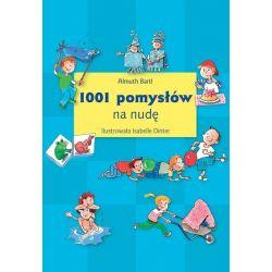 Okładka książki - 1001 pomysłów na nudę