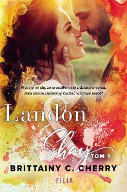 Okładka książki - Landon & Shay. Tom 1