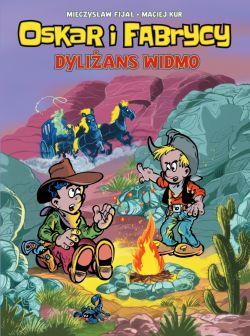 Okładka książki - Oskar i Fabrycy , tom 2. Dyliżans widmo
