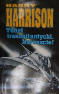 Okładka książki - Tunel transatlantycki. Nareszcie!