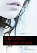 Okładka książki - Grzeczna Dziewczynka