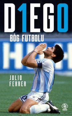 Okładka książki - DIEGO. Bóg futbolu