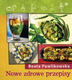 Okładka książki - Nowe zdrowe przepisy