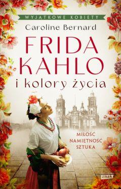 Okładka książki - Frida Kahlo i kolory życia