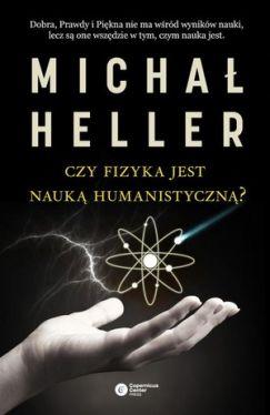 Okładka książki - Czy fizyka jest nauką humanistyczną?
