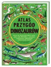 Okładka książki - Atlas przygód dinozaurów