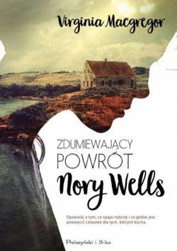 Okładka książki - Zdumiewający powrót Nory Wells
