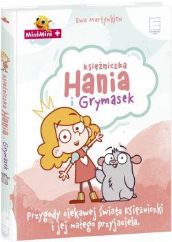 Okładka książki - Księżniczka Hania i Grymasek . Przygody ciekawej świata księżniczki i jej małego przyjaciela