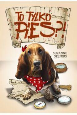 Okładka książki - To tylko pies!?