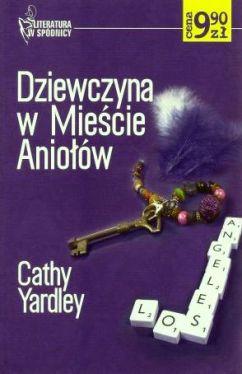 Okładka książki - Dziewczyna w Mieście Aniołów