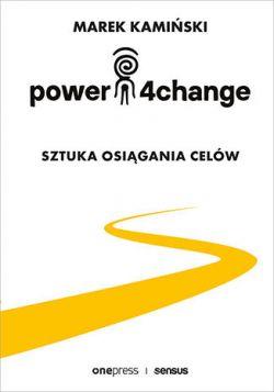 Okładka książki - Power4Change. Sztuka osiągania celów