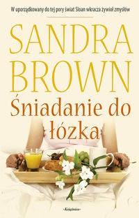 śniadanie Do łóżka 244573 Sandra Brown Książka