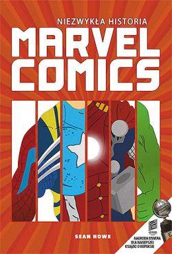 Okładka książki - Niezwykła historia Marvel Comics