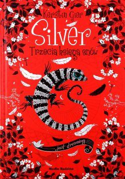 Okładka książki - Silver. Trzecia księga snów