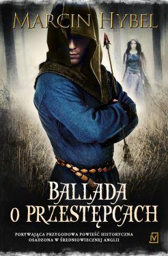 Okładka książki - Ballada o przestępcach