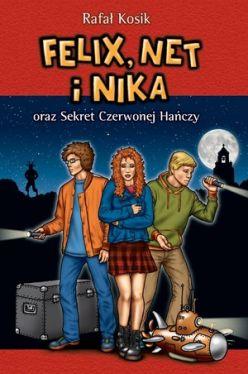 Okładka książki - Felix, Net i Nika oraz Sekret Czerwonej Hańczy