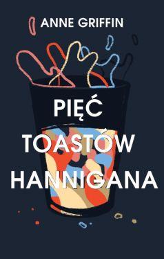 Okładka książki - Pięć toastów Hannigana