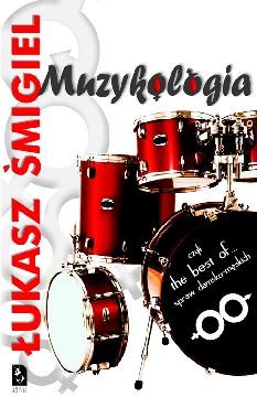 Okładka książki - Muzykologia, czyli the best of... spraw damsko-męskich