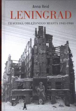 Okładka książki - Leningrad. Tragedia oblężonego miasta