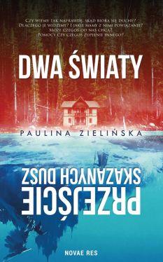 Okładka książki - Dwa światy. Przejście skazanych dusz