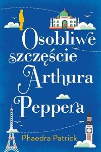 Okładka książki - Osobliwe szczęście Arthura Peppera