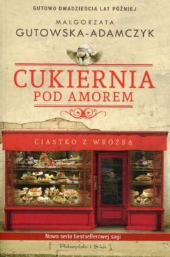 Okładka książki - Cukiernia Pod Amorem. Ciastko z wróżbą