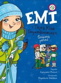 Okładka książki - Emi i Tajny Klub Superdziewczyn. Śnieżny patrol