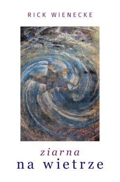 Okładka książki - Ziarna na wietrze