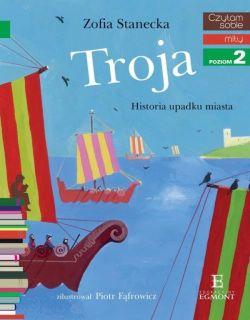 Okładka książki - Troja. Historia upadku miasta