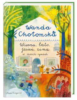 Okładka książki - Wiosna, lato, jesień, zima w moich rymach