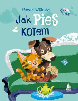 Okładka książki - Jak pies z kotem