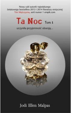 Okładka książki - Ta Noc. Tom 1.