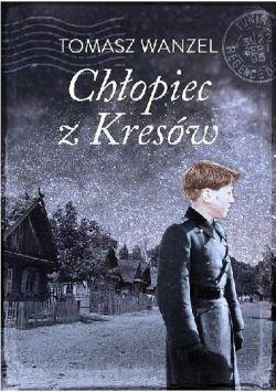 Okładka książki - Chłopiec z Kresów